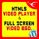 HTML5 Video Player & FullScreen Video Background – WP